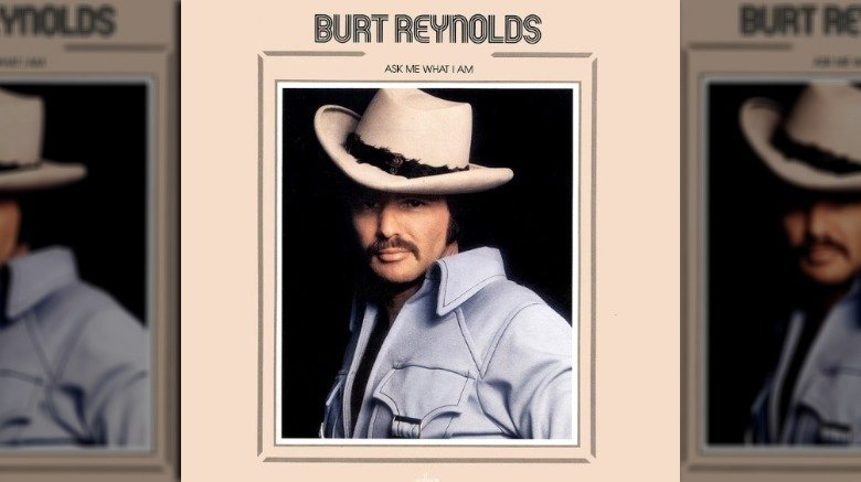 Burt Reynolds, Ask Me What I Am